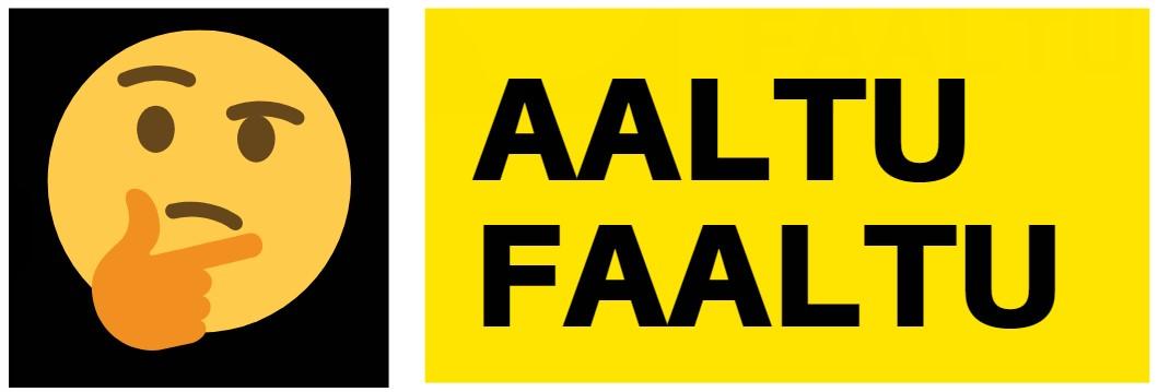 AALTU FAALTU Logo